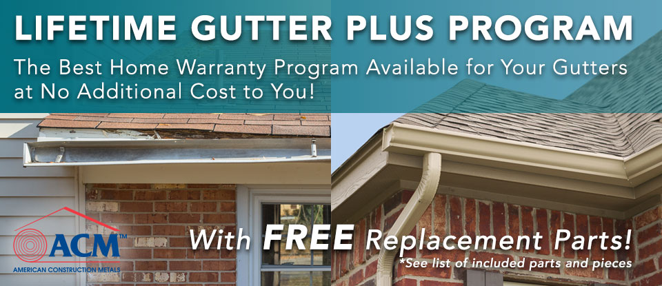 Gutters & More Lifestime Gutter Plus Program